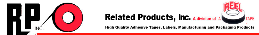 Related Products Co., Div. of Reel Tape | High Quality Adhesive Tapes, Labels, Manufacturing and Packaging Products